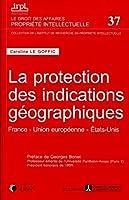 La protection des indications geographiques