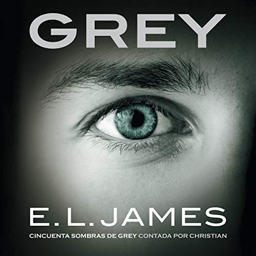 Grey [Spanish Edition] audiobook cover art