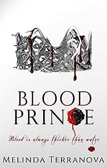 Blood Prince (Heir of the Blood Curse) by [Melinda Terranova]