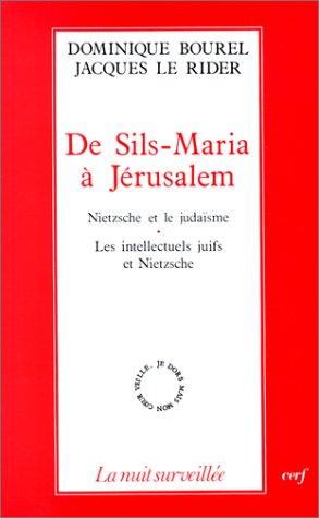 De Sils-Maria à Jérusalem