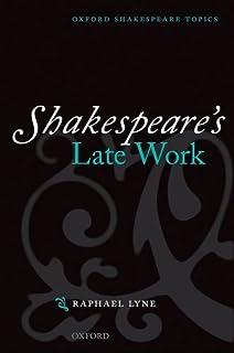 Shakespeare's Late Work