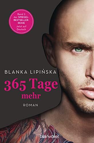 365 Tage mehr: Roman