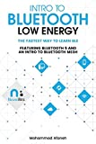 Intro to Bluetooth Low Energy: The easiest way to learn BLE - Mohammad Afaneh