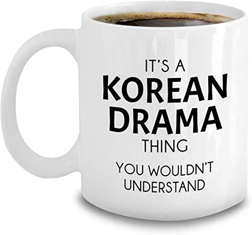 Leonat Taza Coreana del Drama - es una Cosa Coreana del Drama - Taza de café Divertida de los Dramas de la TV