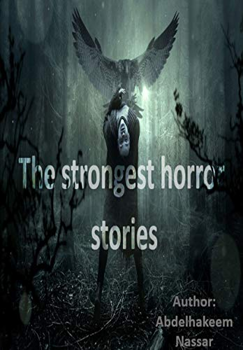 The strongest horror stories