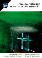 Debussy: Le Martyre de Saint S茅bastien (2012-06-12)