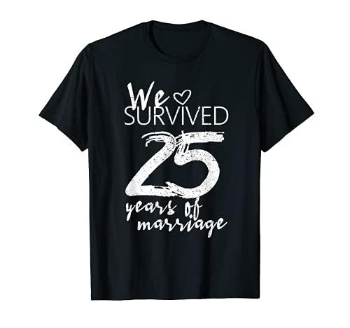 Regalo de 25 aniversario de boda, divertido 25 años de matrimonio Camiseta