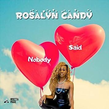 Nobody Said