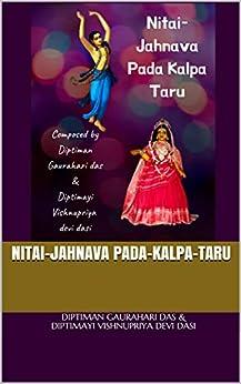 Nitai-Jahnava Pada-kalpa-Taru by [Diptiman Gaurahari das, Diptimayi Vishnupriya devi dasi]