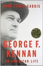 George F. Kennan: An American Life by John Lewis Gaddis (2011-11-10)