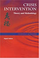 Crisis Intervention: Theory and Methodology (Crisis Intervention (Aguilera))
