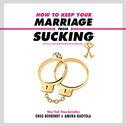 How to Keep Your Marriage from Sucking cover art