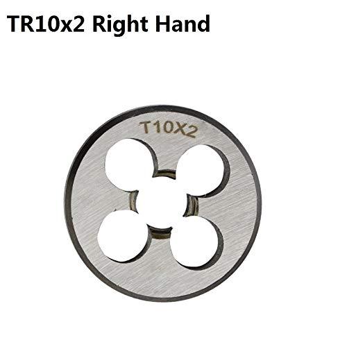 NO LOGO 1pc TR8 / 10/14/16 Trapezgewinde Die Rechte Hand TR-Maschine Die Gewindewerkzeuge Gewinde (Größe : TR10x2.0)