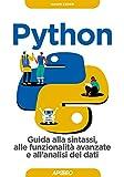 Python: Guida alla sintassi, alle funzionalità avanzate e all'analisi dei dati