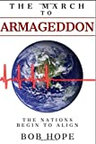 The March to Armageddon: The Nations Begin to Align