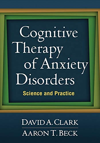 Cognitive Therapy of Anxiety Disorders: Science and Practiceの詳細を見る