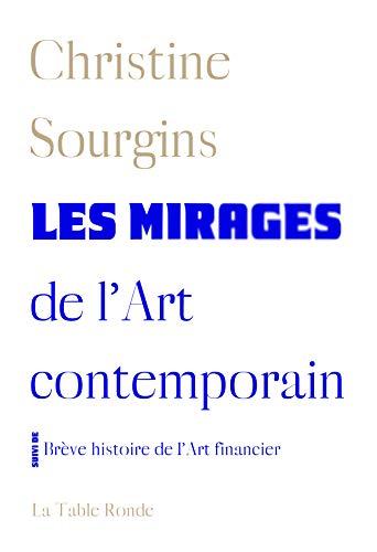 Les mirages de l'Art contemporai...
