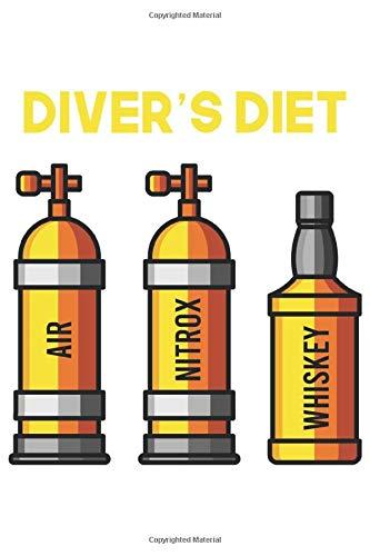 Diver's Diet | Air Nitrox Whiskey: Tauchen Geschenk Für Taucher Tauchsport Dina5 Blanko Notizbuch Tagebuch Planer Notizblock Kladde Journal Strazze