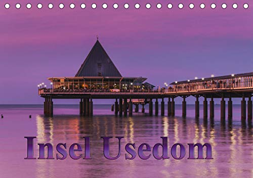 Insel Usedom (Tischkalender 2021 DIN A5 quer)