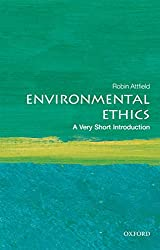 Environmental Ethics: A Very Short Introduction Book Cover