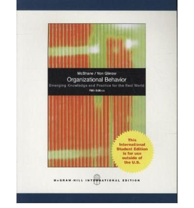 [(Organizational Behavior * * )] [Author: Steven Lattimore McShane] [Jun-2009]