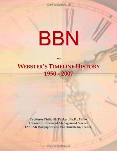 BBN: Webster's Timeline History, 1950 - 2007