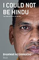 I Could Not Be Hindu: The Story of a Dalit in the RSS