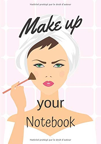 Make up your notebook: Notebook to fill, you'll note your beauty tips and body care, makeup and the products you test