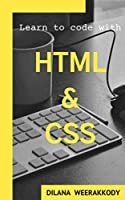 Learn to code with HTML & CSS