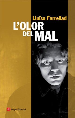 L´Olor Del Mal