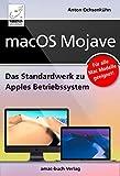 macOS Mojave – Das Standardwerk zu Apples Betriebssystem