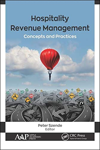 Hospitality Revenue Management: Concepts and Practices