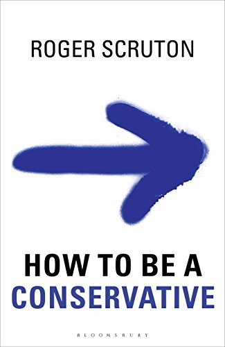 Image of How to be a conservative by Roger Scruton (2014-09-11)