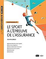 Le sport à l'épreuve de l'assurance - Nouveauté: Responsabilité