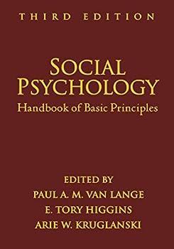Social Psychology Third Edition  Handbook of Basic Principles