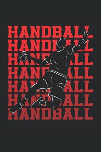 Handball: Cuaderno de rayas cuaderno de escritura diario libro de tareas libro de cuentos (15,24 x 22,86 cm; A5) 120 páginas. Para los amantes del ... entrenador de balonmano, club de balonmano.