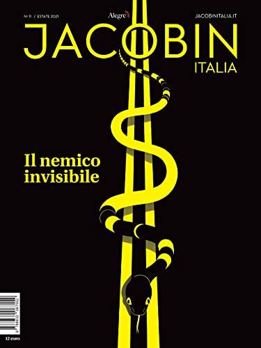Jacobin Italia. Il nemico invisibile (Vol. 11)