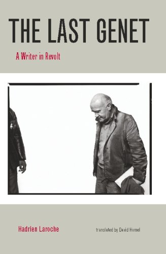 The Last Genet: A Writer in Revolt (English Edition)