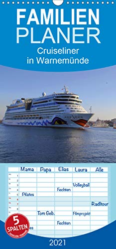 Cruiseliner in Warnemünde - Familienplaner hoch (Wandkalender 2021, 21 cm x 45 cm, hoch)