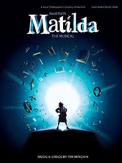Roald Dahl's Matilda - the Musical: Easy Piano