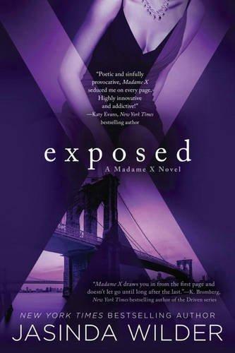 Exposed: A Madame X Novel by Jasinda Wilder (2016-03-01)