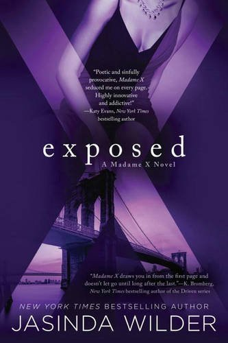 Exposed: A Madame X Novel by Jasinda Wilder (2016-03-01)