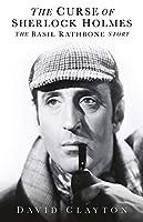 The Curse of Sherlock Holmes: The Basil Rathbone Story