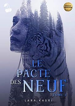 Le Pacte des Neuf: Tome 1 : Le camp par [Lara Kasri, Cherry Publishing]