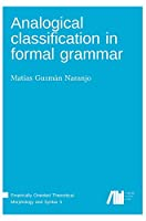 Analogical classification in formal grammar