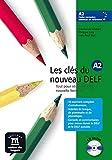 Les cls du nouveau Delf. A2. Con CD Audio. Per le Scuole superiori: Livre de l'eleve A2 + CD: Vol. 2