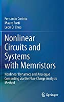 Nonlinear Circuits and Systems with Memristors: Nonlinear Dynamics and Analogue Computing via the Flux-Charge Analysis Method