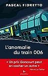 L'anomalie du train 006 par Fioretto