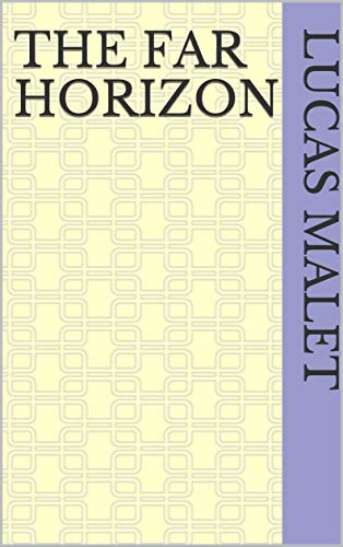 The Far Horizon (English Edition)