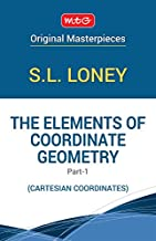 The Elements of Co-Ordinate Geometry - Part 1